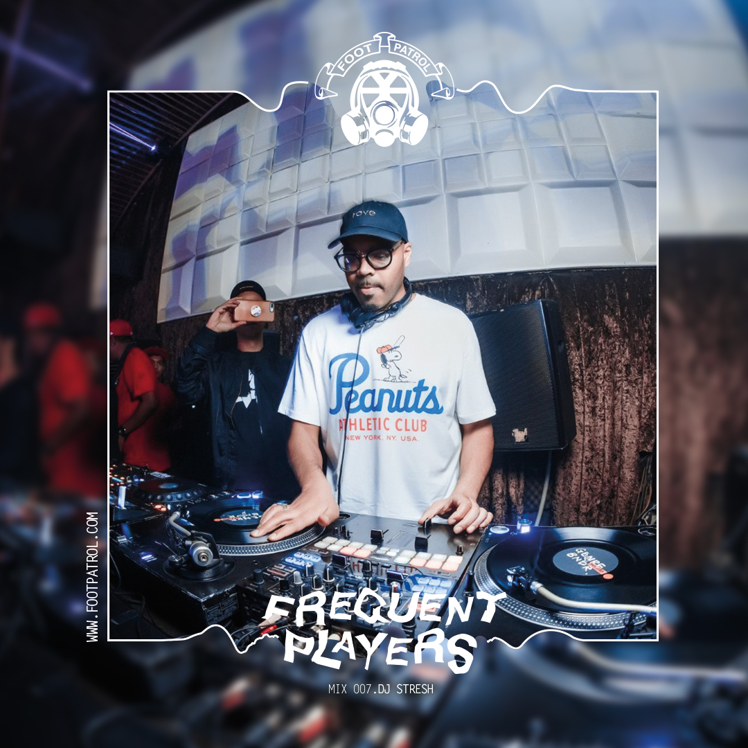 Frequent Players Guest Mix 007 | DJ Stresh
