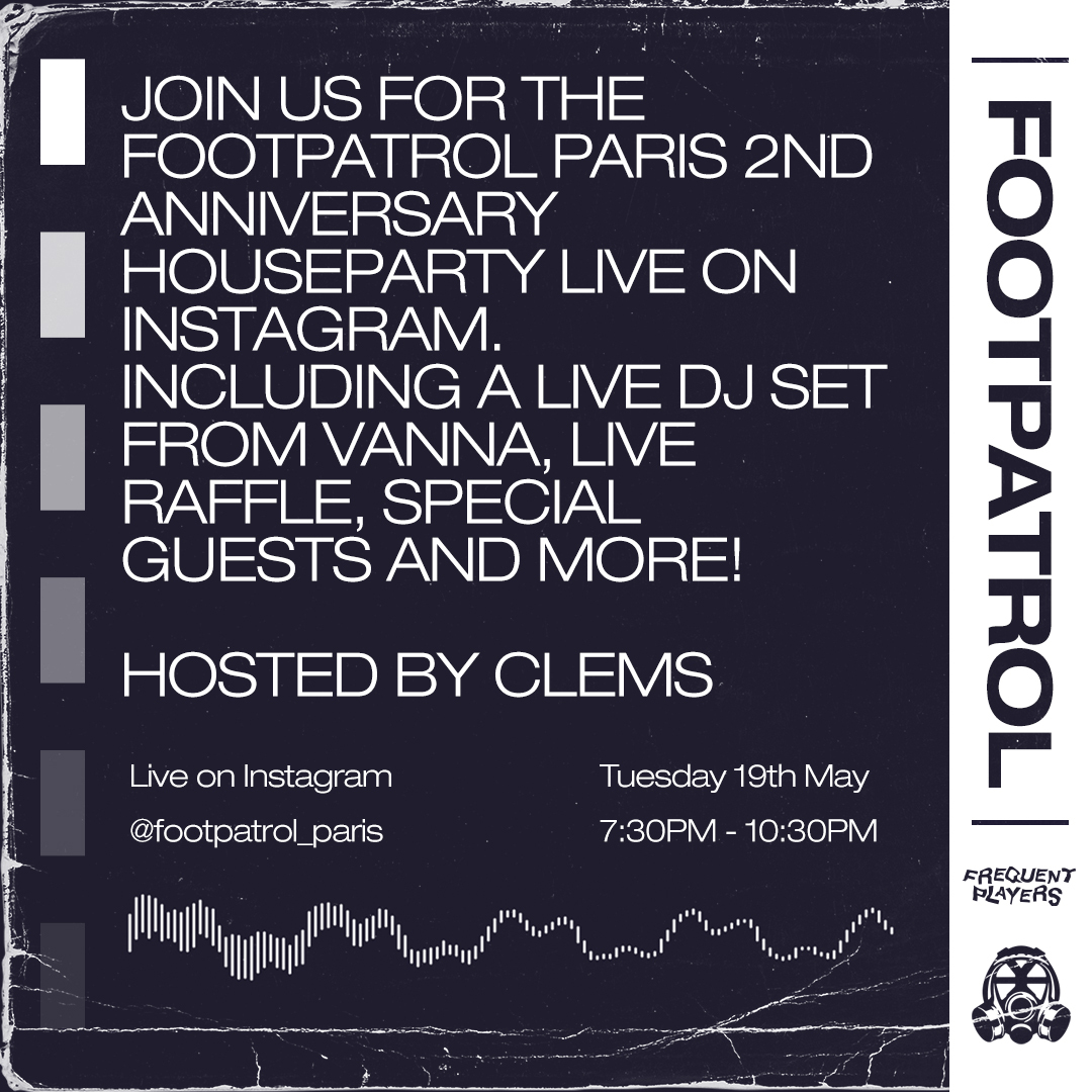 Footpatrol Paris 2nd year anniversary event!