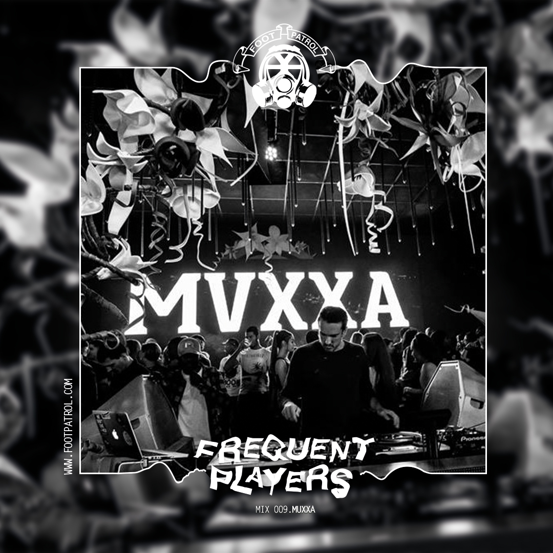 Frequent Players Guest Mix 009 | MUXXA
