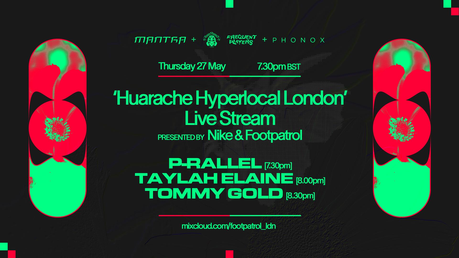 Nike Air Huarache 'Hyperlocal London' with Mantra, Phonox!