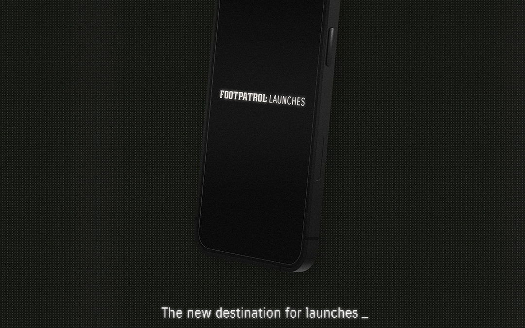 Introducing… Footpatrol Launches